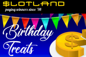 slotland birthday promotions and bonuses